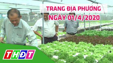 Trang tin địa phương - Thứ Tư, 01/4/2020 - H.Cao Lãnh