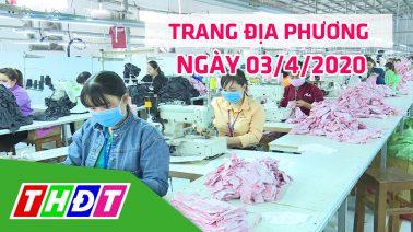 Trang địa phương - Thứ Sáu, 03/4/2020 - H.Thanh Bình