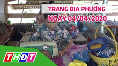 Trang địa phương - Thứ Bảy, 04/04/2020 - Huyện Tân Hồng