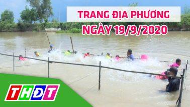 Trang địa phương - Thứ Bảy, 19/9/2020 - H.Tân Hồng