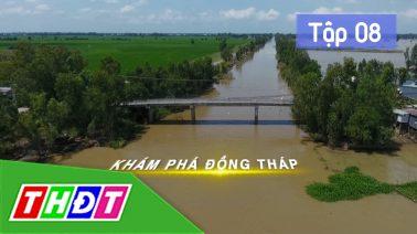 Khám phá Đồng Tháp - 09/12/2019 - Tập 8: Khám phá làng nghề di sản văn hóa phi vật thể