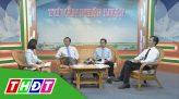 Tư vấn pháp luật - 22/9/2020 - Những điểm mới của Luật giám định tư pháp