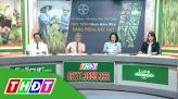 Về làng xuống phố - 26/10/2020 - Hướng đến vụ Đông Xuân 2020 - 2021 thắng lợi